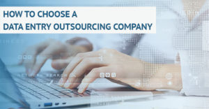 how-to-choose-a-data-entry-outsourcing-company-invensis
